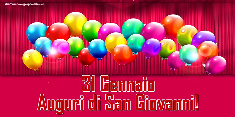 Cartoline di San Giovanni - 31 Gennaio Auguri di San Giovanni!