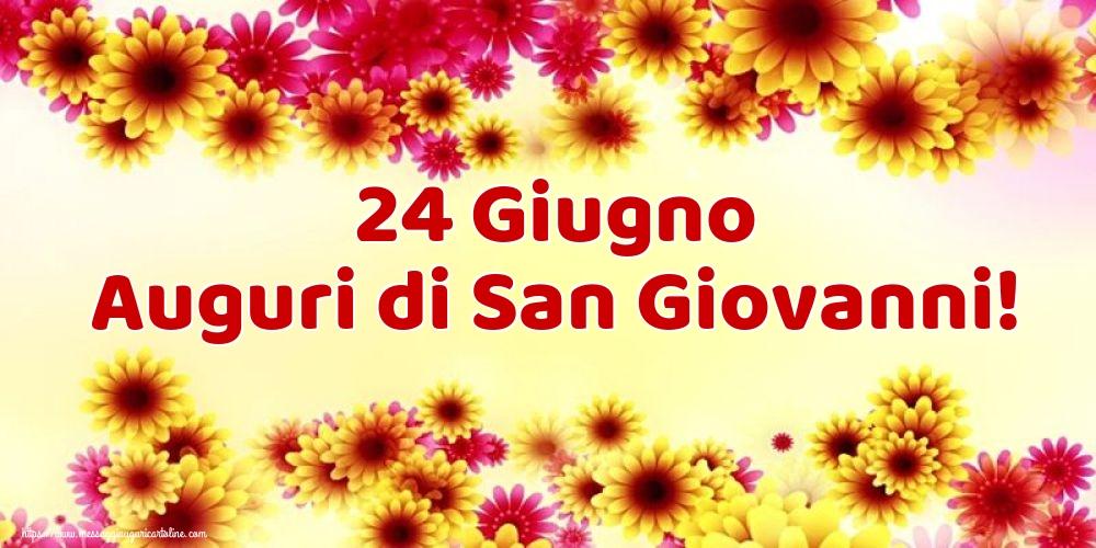 Cartoline per la San Giovanni Battista - 24 Giugno Auguri di San Giovanni!