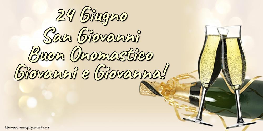 Cartoline per la San Giovanni Battista - 24 Giugno San Giovanni Buon Onomastico Giovanni e Giovanna!
