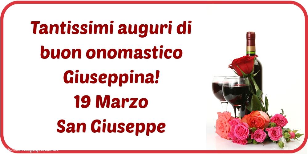 Cartoline di San Giuseppe - Tantissimi auguri di buon onomastico Giuseppina! 19 Marzo San Giuseppe