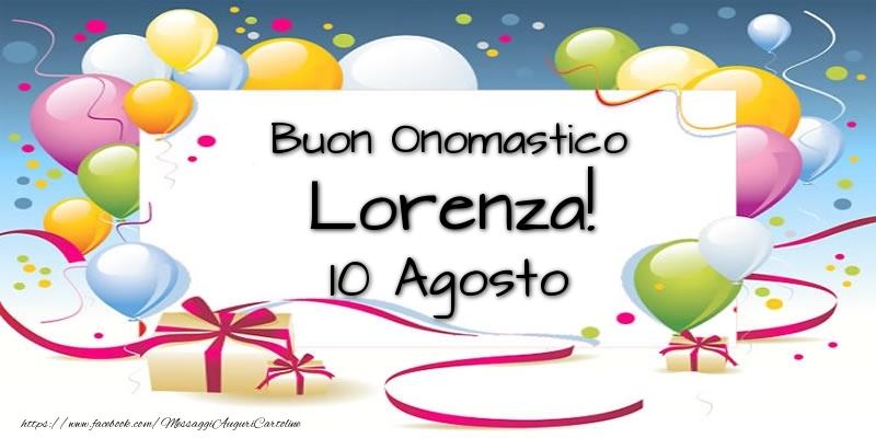 Cartoline di San Lorenzo - Buon Onomastico Lorenza! 10 Agosto