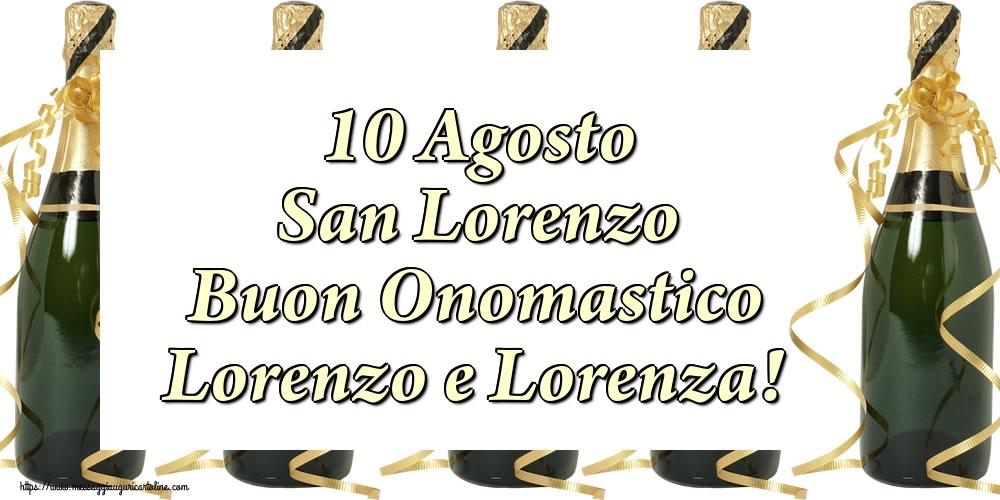 Cartoline di San Lorenzo - 10 Agosto San Lorenzo Buon Onomastico Lorenzo e Lorenza!