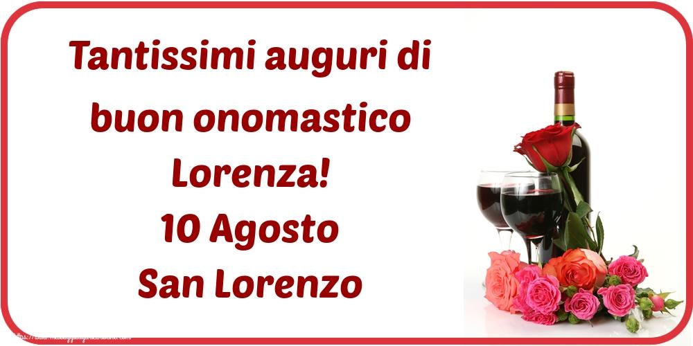 Cartoline di San Lorenzo - Tantissimi auguri di buon onomastico Lorenza! 10 Agosto San Lorenzo