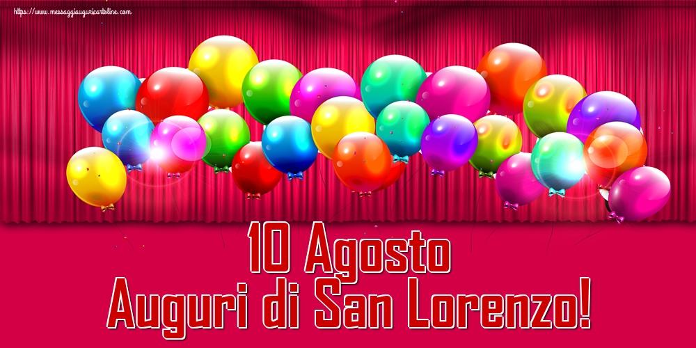 Cartoline di San Lorenzo - 10 Agosto Auguri di San Lorenzo!