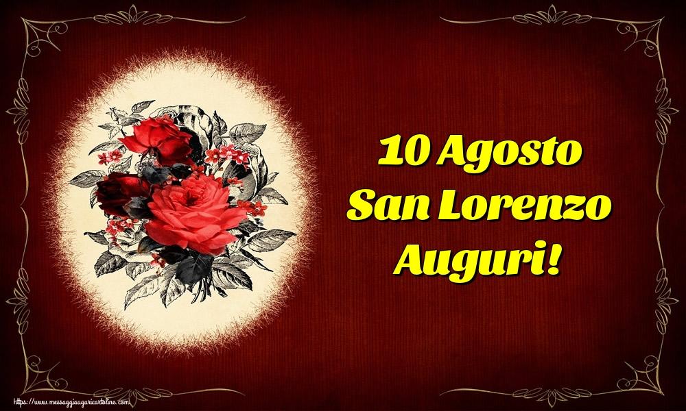 Cartoline di San Lorenzo - 10 Agosto San Lorenzo Auguri!
