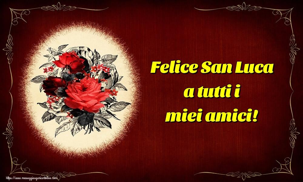 Cartoline di  San Luca - Felice San Luca a tutti i miei amici!