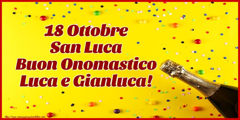 Cartoline di  San Luca - 18 Ottobre San Luca Buon Onomastico Luca e Gianluca!
