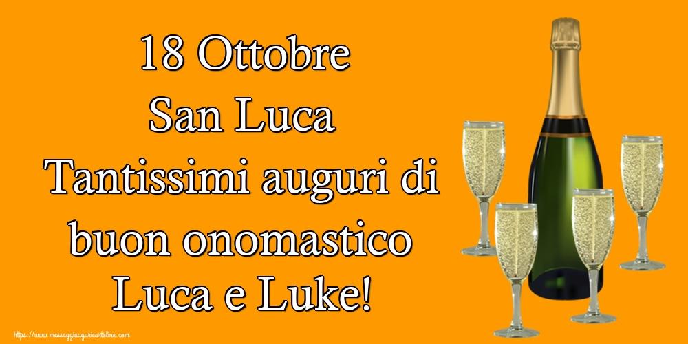 Cartoline di  San Luca - 18 Ottobre San Luca Tantissimi auguri di buon onomastico Luca e Luke!