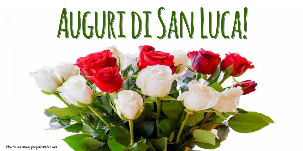 Cartoline di  San Luca - Auguri di San Luca!