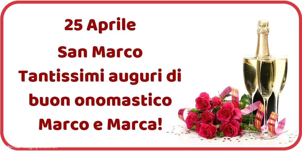 Cartoline di San Marco - 25 Aprile San Marco Tantissimi auguri di buon onomastico Marco e Marca!