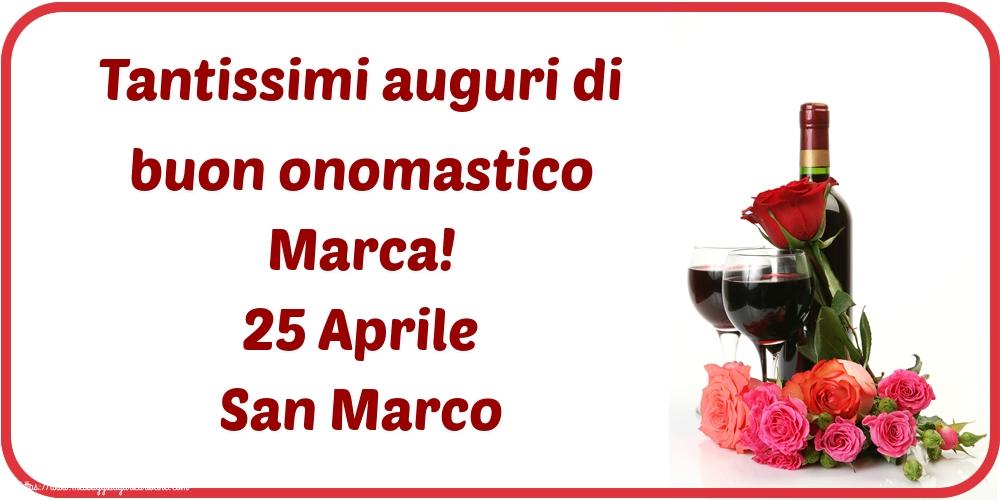 Cartoline di San Marco - Tantissimi auguri di buon onomastico Marca! 25 Aprile San Marco