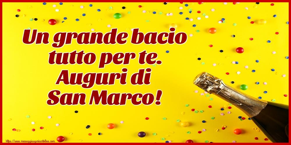 Cartoline di San Marco - Un grande bacio tutto per te. Auguri di San Marco!