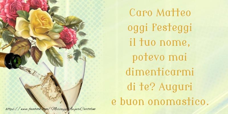 Cartoline di San Matteo - Caro Matteo oggi festeggi il tuo nome