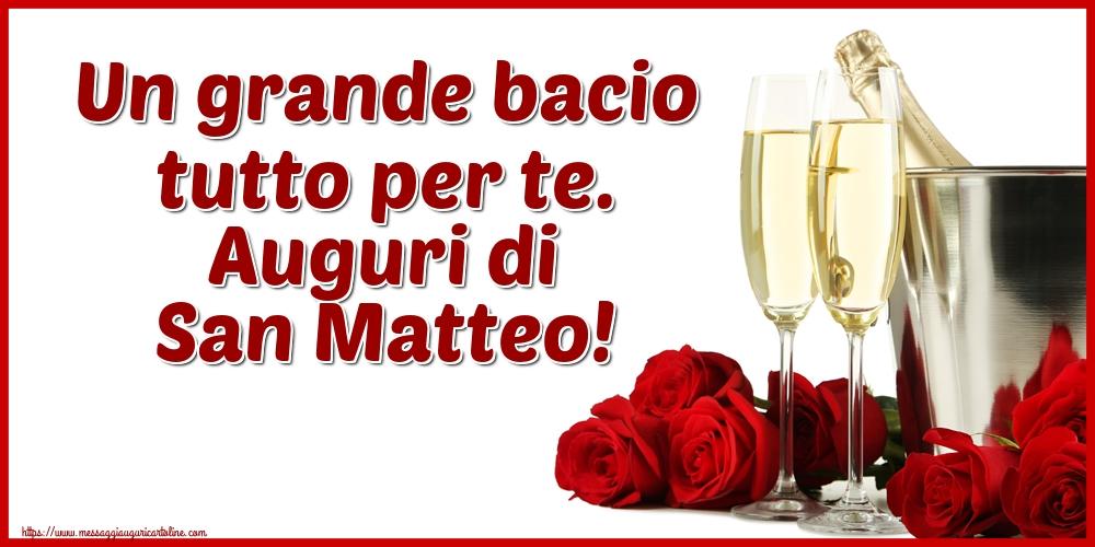 Cartoline di San Matteo - Un grande bacio tutto per te. Auguri di San Matteo!