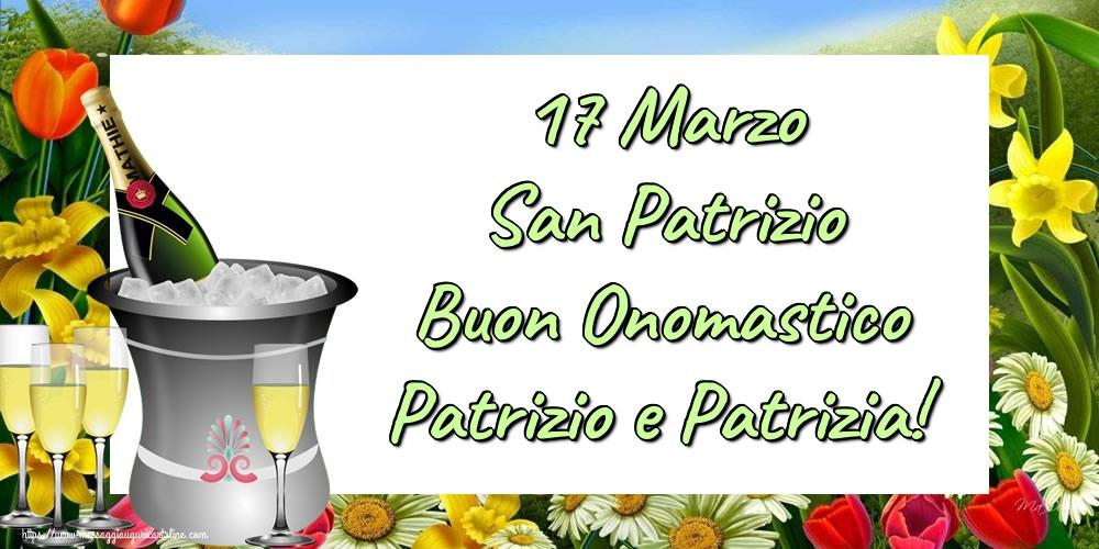 Cartoline di San Patrizio - 17 Marzo San Patrizio Buon Onomastico Patrizio e Patrizia!