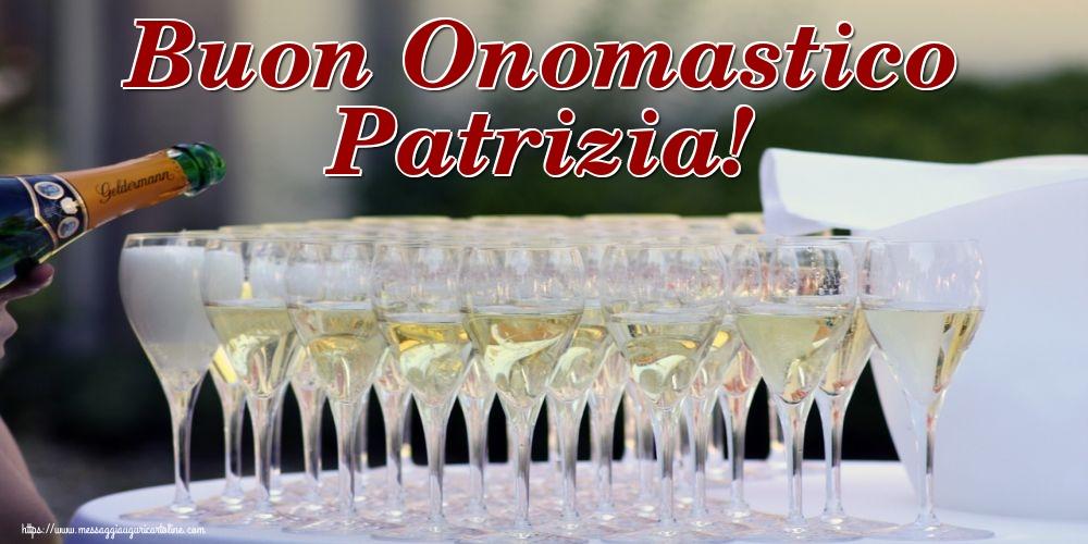Cartoline di San Patrizio - Buon Onomastico Patrizia!