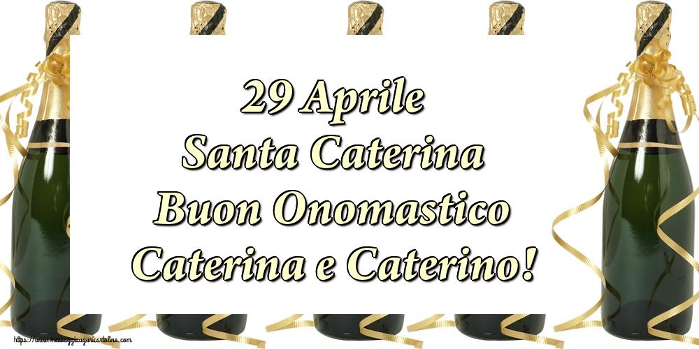 Cartoline di Santa Caterina - 29 Aprile Santa Caterina Buon Onomastico Caterina e Caterino!