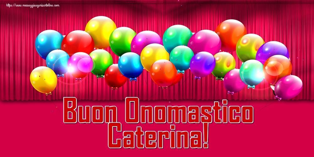 Cartoline di Santa Caterina - Buon Onomastico Caterina!