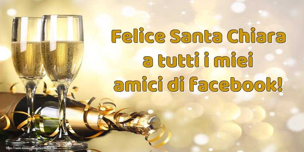 Cartoline di Santa Chiara - Felice Santa Chiara a tutti i miei amici di facebook!
