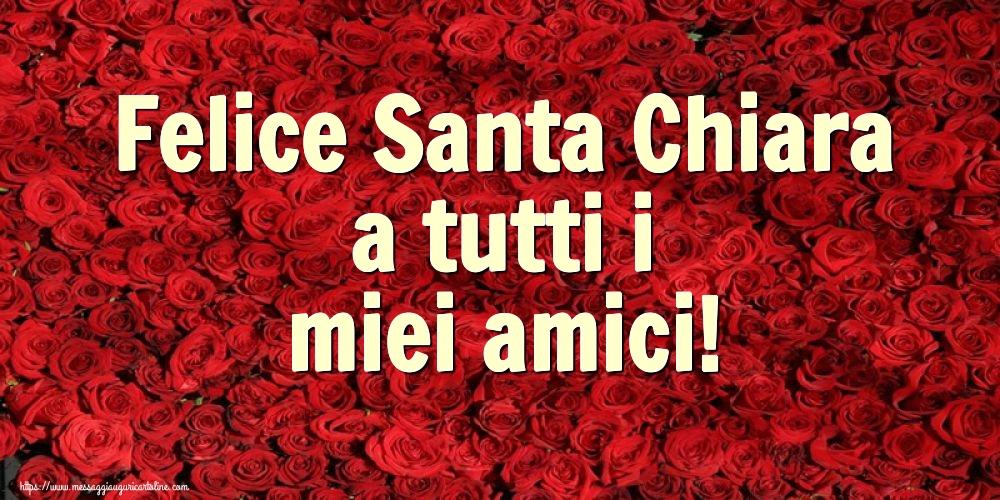 Cartoline di Santa Chiara - Felice Santa Chiara a tutti i miei amici!