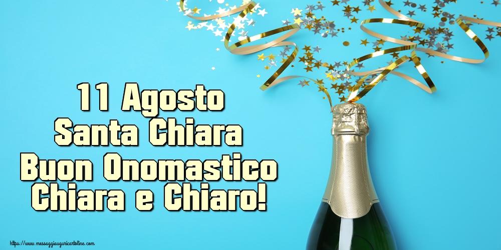 Cartoline di Santa Chiara - 11 Agosto Santa Chiara Buon Onomastico Chiara e Chiaro!