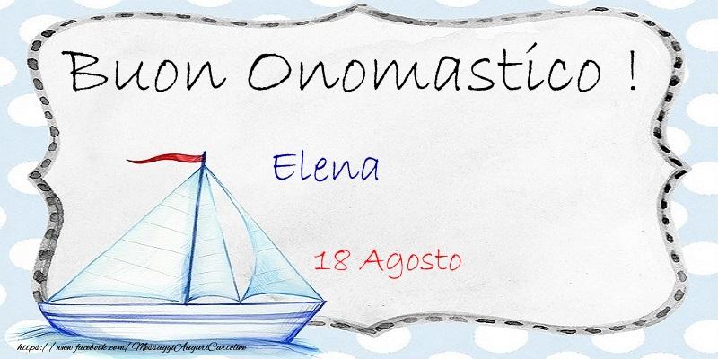 Cartoline di Santa Elena - Buon Onomastico  Elena! 18 Agosto