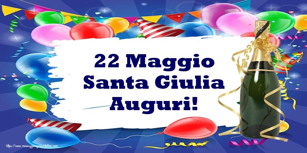 Cartoline di Santa Giulia - 22 Maggio Santa Giulia Auguri!