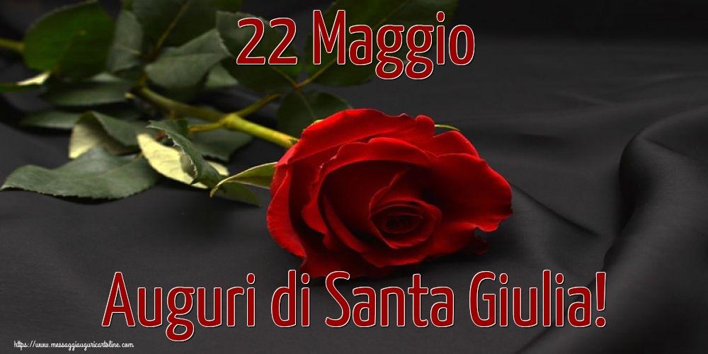 Cartoline di Santa Giulia - 22 Maggio Auguri di Santa Giulia!