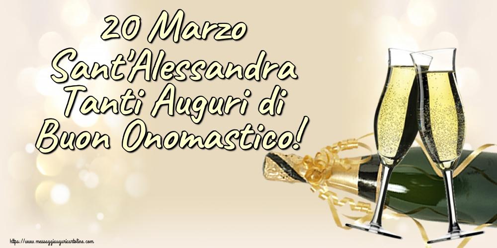 Cartoline di Sant'Alessandra - 20 Marzo Sant'Alessandra Tanti Auguri di Buon Onomastico!