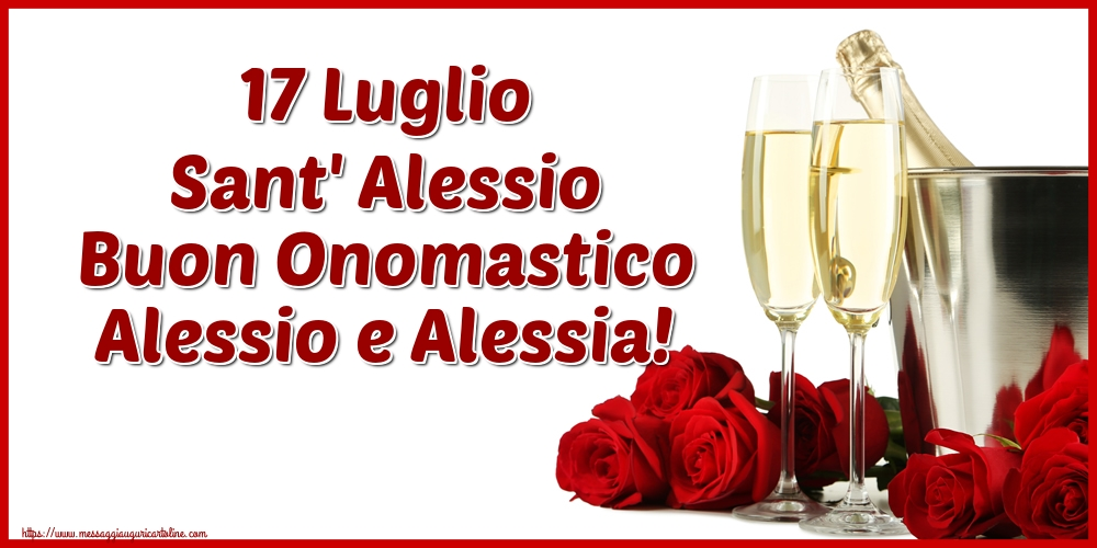 Cartoline di Sant' Alessio - 17 Luglio Sant' Alessio Buon Onomastico Alessio e Alessia!