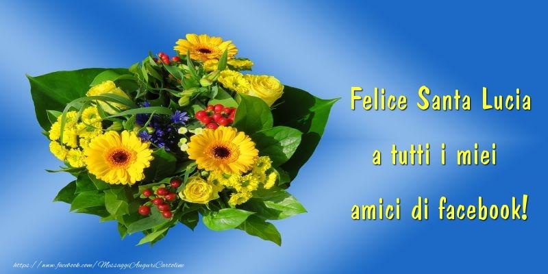 Cartoline di Santa Lucia - Felice Santa Lucia a tutti i miei  amici di facebook!