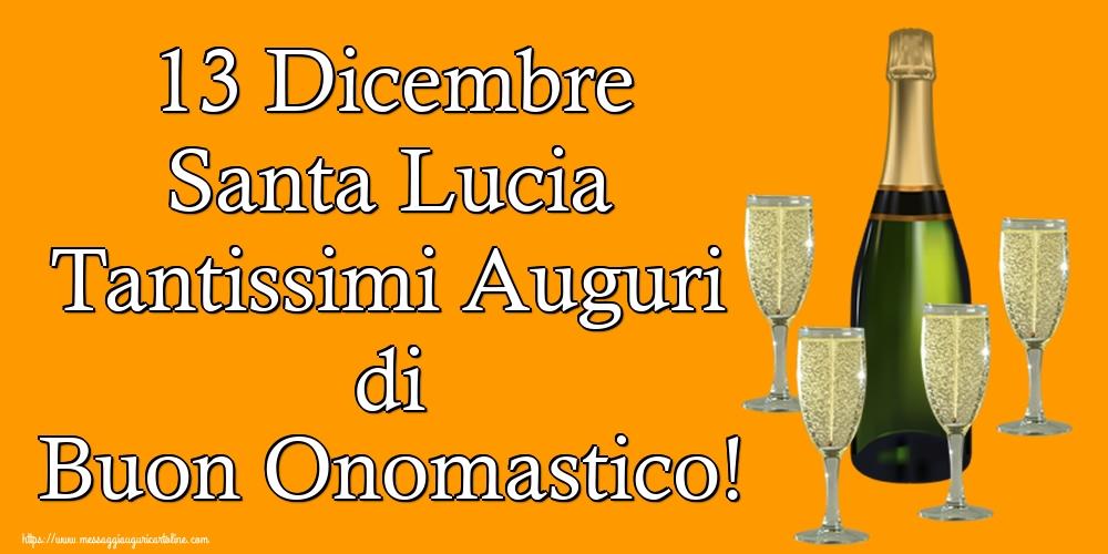 Cartoline di Santa Lucia - 13 Dicembre Santa Lucia Tantissimi Auguri di Buon Onomastico!