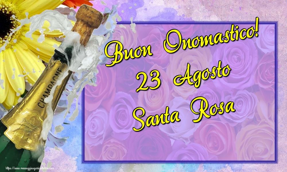 Cartoline di Santa Rosa - Buon Onomastico! 23 Agosto Santa Rosa