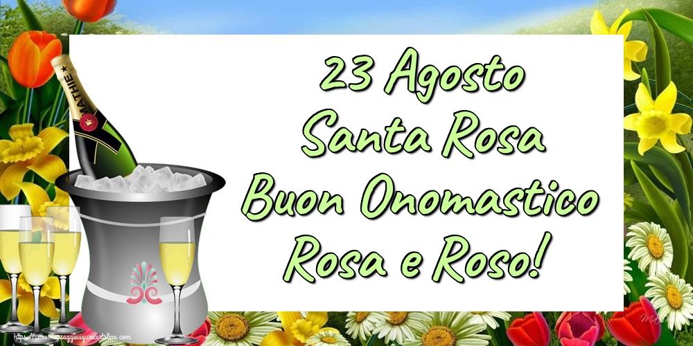 Cartoline di Santa Rosa - 23 Agosto Santa Rosa Buon Onomastico Rosa e Roso!