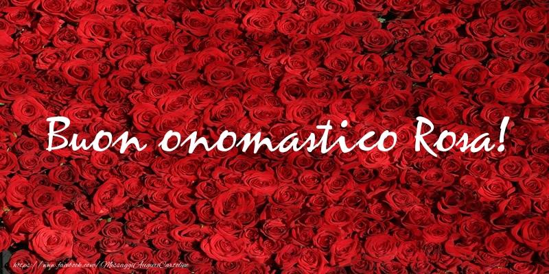 Cartoline di Santa Rosa - Buon onomastico Rosa!