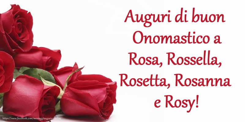 Cartoline di Santa Rosa - Auguri di buon Onomastico a Rosa, Rossella, Rosetta, Rosanna e Rosy!