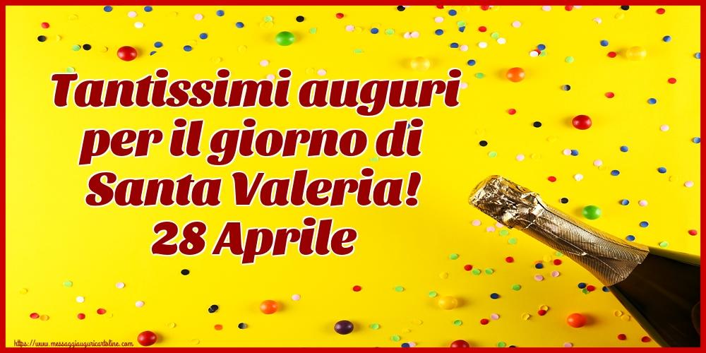 Cartoline di Santa Valeria - Tantissimi auguri per il giorno di Santa Valeria! 28 Aprile