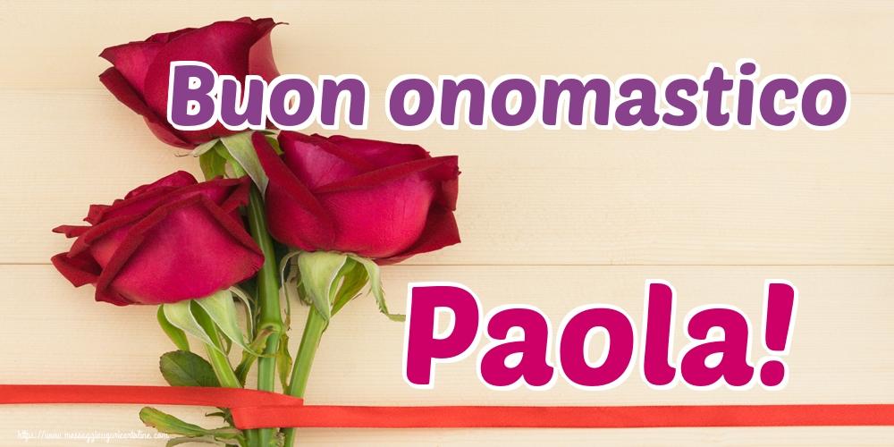 Cartoline di Santi Pietro e Paolo - Buon onomastico Paola! - messaggiauguricartoline.com