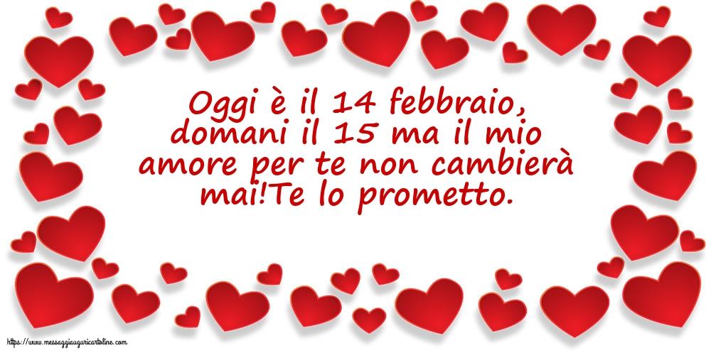 Cartoline di San Valentino - Oggi è il 14 febbraio