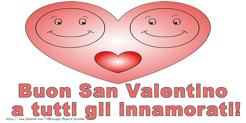 Cartoline di San Valentino - Buon San Valentino a tutti gli innamorati!