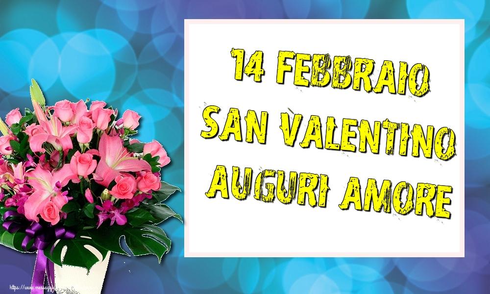 Cartoline di San Valentino - 14 Febbraio San Valentino Auguri amore! - messaggiauguricartoline.com