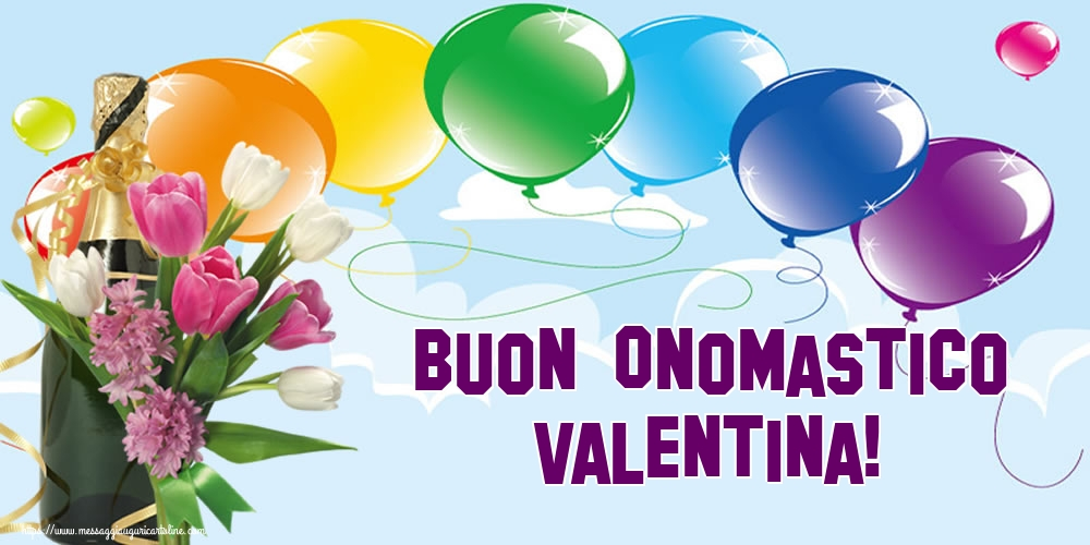 San Valentino Buon Onomastico Valentina!