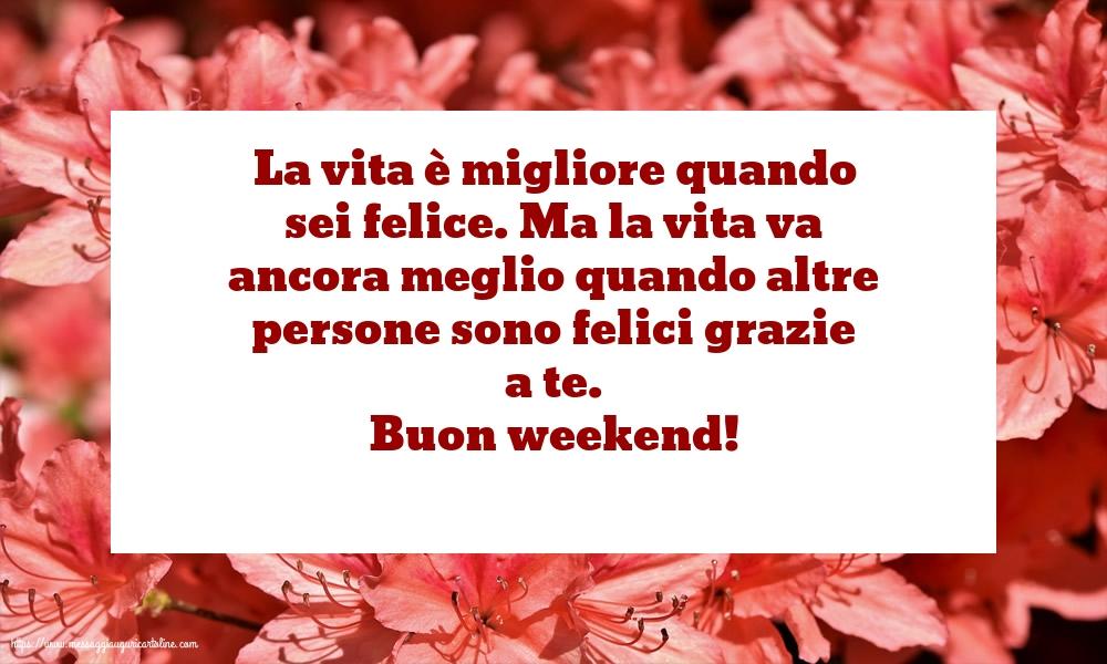 Cartoline di buon Weekend - Buon weekend!