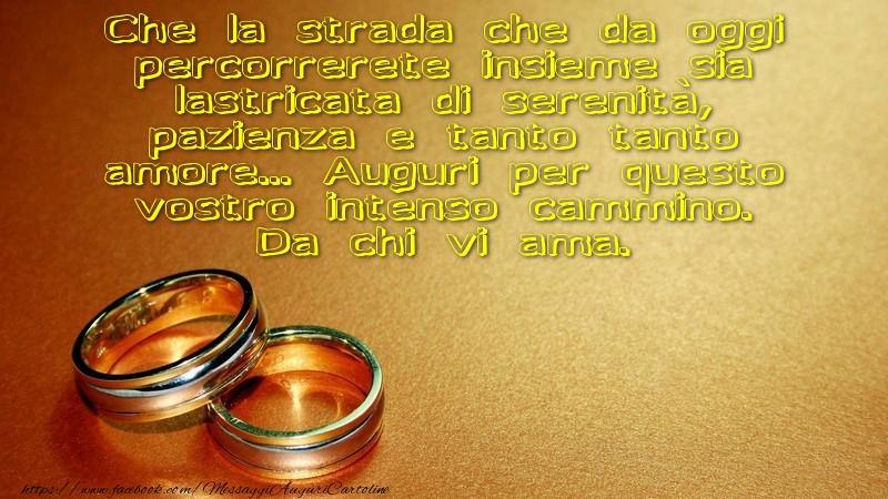 Messaggi Auguri Matrimonio : Messaggi di matrimonio che la strada da oggi