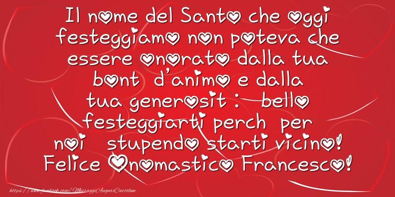 Messaggi di San Francesco - Felice Onomastico Francesco! - messaggiauguricartoline.com