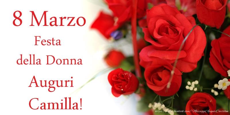 Cartoline di 8 Marzo - 8 Marzo Festa della Donna Auguri Camilla!
