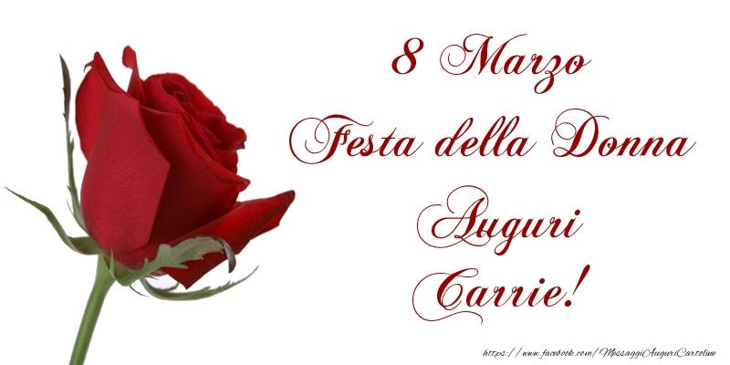 Cartoline di 8 Marzo - 8 Marzo Festa della Donna Auguri Carrie!