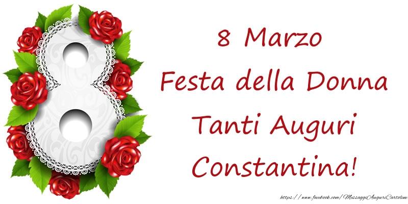 Cartoline di 8 Marzo - 8 Marzo Festa della Donna Tanti Auguri Constantina!