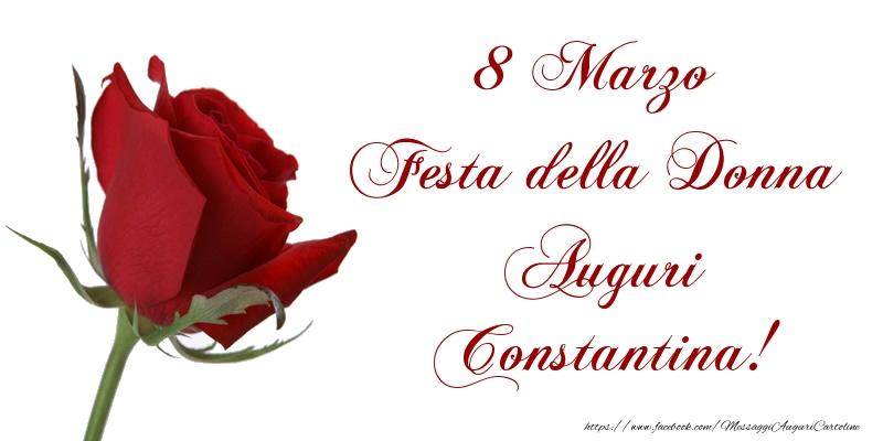 Cartoline di 8 Marzo - 8 Marzo Festa della Donna Auguri Constantina!