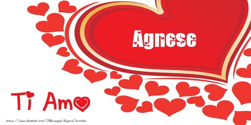 Cartoline d'amore - Agnese | Ti amo | Nome nel Cuore